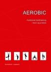 Fitnessbøger Aerobic Funktionel holdtræning i teori og praksis