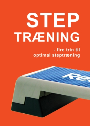 Step træning fire trin til optimal steptræning bog om holdtræning med stepbænk