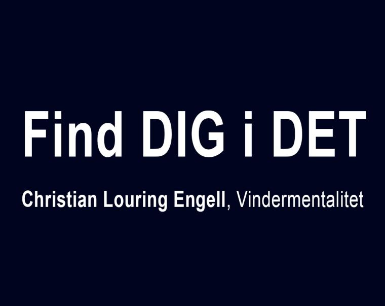 Find_DIG_i_DET_Christian_L_Engell_Vindermentalitet_Marina_Aagaard_Blog