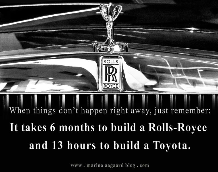 Motivation_When_things_dont_happen_right_away_Rolls_Royce_Marina_Aagaard_blog