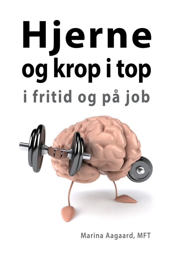 Hjerne_og_krop_i_top_bog_og_foredrag_Marina_Aagaard